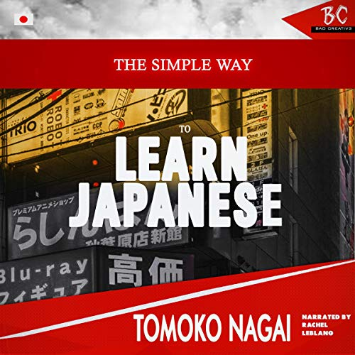 The Simple Way to Learn Japanese  By  cover art