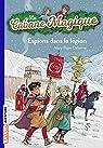 La cabane magique, tome 53 : Espions dans la légion par Osborne