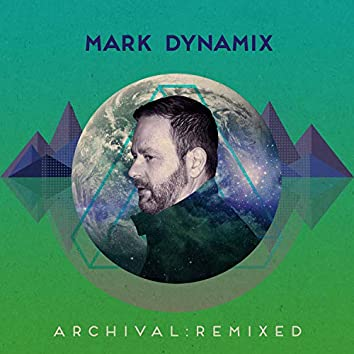Archival: Remixed