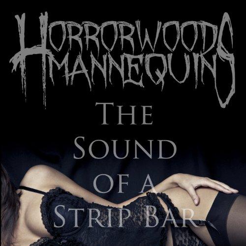 The Sound of a Strip Bar