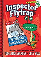 Inspector Flytrap in The President's Mane Is Missing (Inspector Flytrap #2)