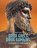 Dieux grecs, dieux romains, comment s'y retrouver ?