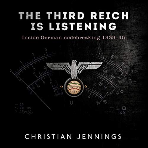 The Third Reich Is Listening audiobook cover art