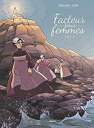 Facteur pour femmes, tome 2  par Didier Quella-Guyot