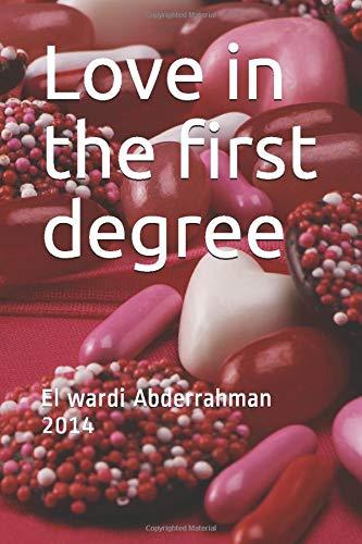 Love in the first degree: El wardi Abderrahman 2014