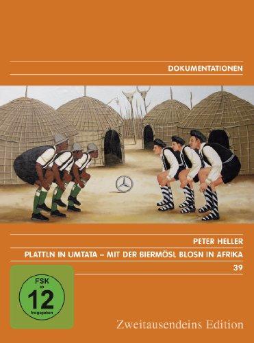 Plattln in Umtata. Mit der Biermösl Blosn in Afrika. Zweitausendeins Edition Dokumentation 39.