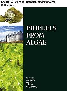 Biofuels from Algae: Chapter 2. Design of Photobioreactors for Algal Cultivation
