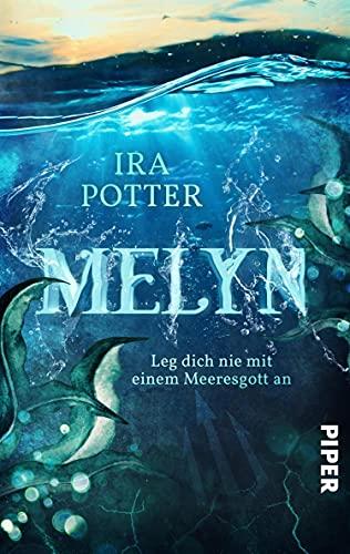 Melyn - Leg dich nie mit einem Meeresgott an!: Keltische Fantasy an der walisischen Küste