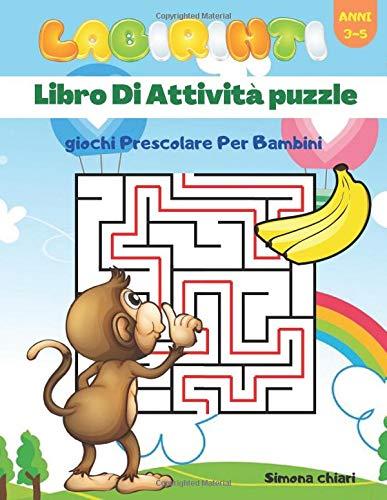 Labirinti: libro ai attività puzzle / giochi prescolare per bambini / Anni 3-6  crescere le abilità percettive visive.