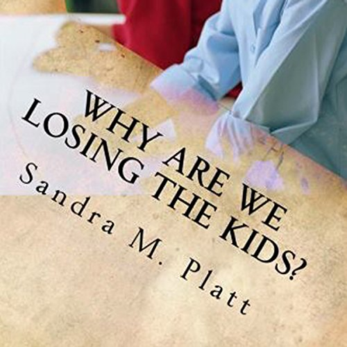 Why Are We Losing the Kids? audiobook cover art