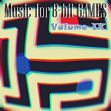 Music for 8​​​-​​​bit Games Vol. IX (Royalty Free)