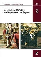 Geschichte, Bauweise und Repertoire des Fagotts: 34. Musikinstrumentenbau-Symposium Michaelstein, 9. bis 11. Oktober 2015