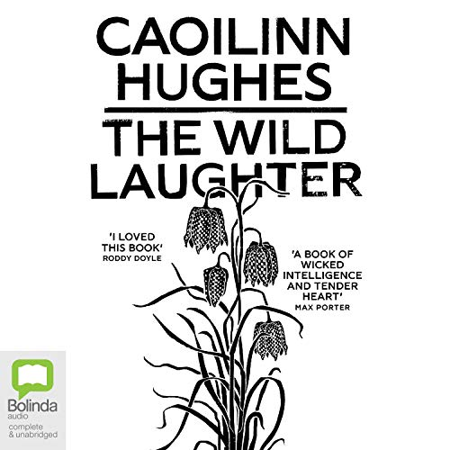 The Wild Laughter audiobook cover art