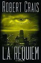 L.A. Requiem by Robert Crais (1999-06-01)