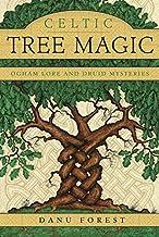 Celtic Tree Magic: Ogham Lore and Druid Mysteries