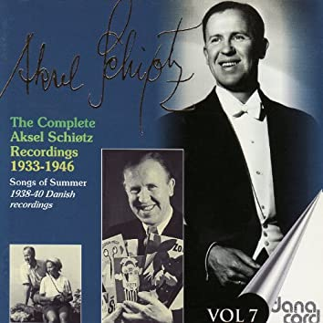 The complete Aksel Schiøtz Recordings 1933-1946 Vol 7