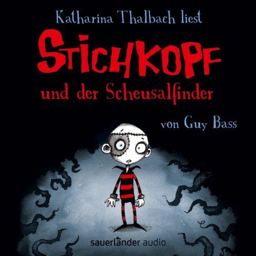 Stichkopf und der Scheusalfinder (Stichkopf 1) Titelbild