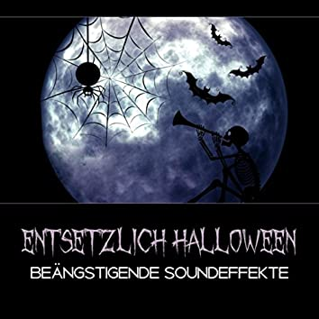 Entsetzlich Halloween - Beängstigende Soundeffekte, Horror Musik, Halloween - Party – Hintergrund, Dunkle Musik, Spaß für Alle