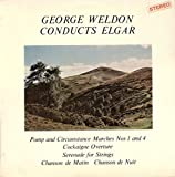 George Weldon Conducts Elgar - George Weldon, The Royal Philharmonic Orchestra, Pro Arte Orchestra Of London LP