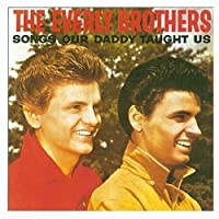 Songs Our Daddy Taught Us by The Everly Brothers (1995-08-01)