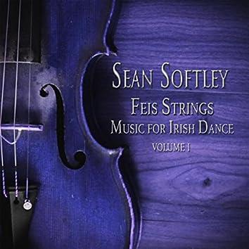 Feis Strings: Music for Irish Dance, Vol. 1