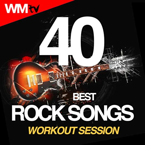 40 Best Rock Songs Workout Session (Unmixed Compilation for Fitness & Workout 124 - 185 Bpm / 32 Count)