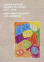 André Butzer: Works on Paper 2001-2019