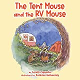 The Tent Mouse and The RV Mouse