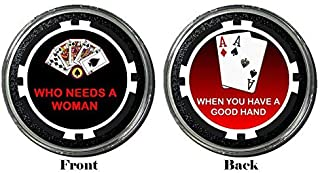 Card Guard - Who Needs A Woman Protector Holdem Poker Chip/Card Cover