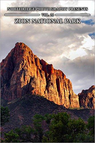Zion National Park (Northridge Photography Presents Book 26) (English Edition)