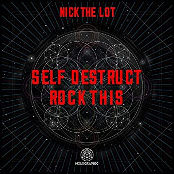 Self Destruct / Rock This