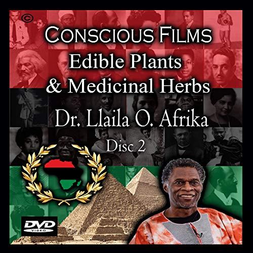 Edible Plants & Medicinal Herbs - Dr. Llaila O. Afrika - Disc 2