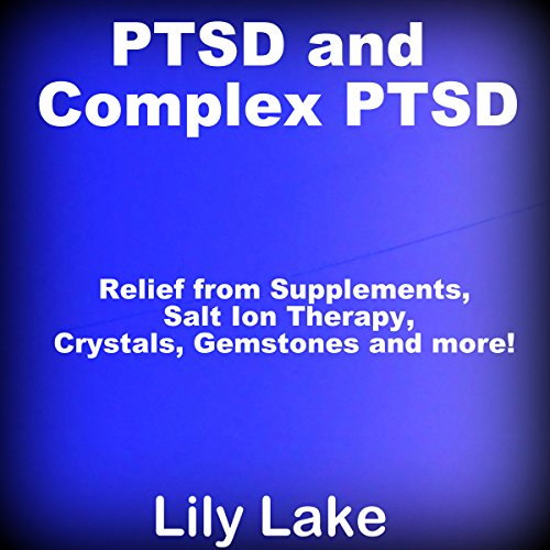 PTSD and Complex PTSD audiobook cover art