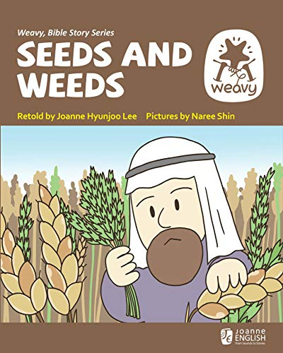 Seeds and Weeds (Weavy Bible Series Book 39) (English Edition)