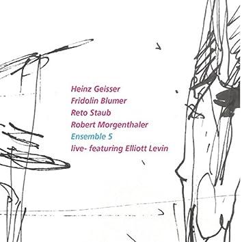 Ensemble 5 Live — Featuring Elliott Levin