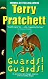Guards! Guards!: A Novel of Discworld...