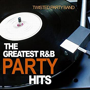 The Greatest R&B Party Hits