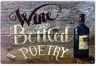 Victory Vintage Signs Wine is Bottled Poetry Reproduction Sign for Wine Lovers