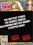 Celebrity Skin Magazine #135 From School Girl to Sex Symbol, Scarlett Johanson, Denise Richards, Carmen Electra