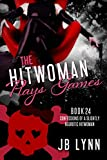 The Hitwoman Plays Games (Confessions of a Slightly Neurotic Hitwoman Book 24)