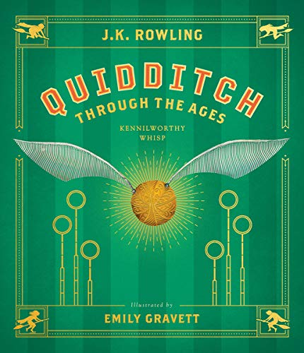 Quidditch Through the Ages: The Illustrated Edition (Illustrated Edition)