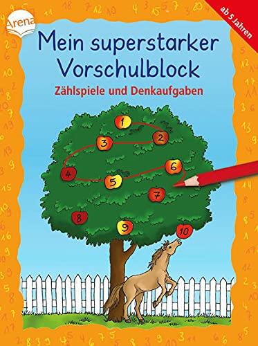 Mein superstarker Vorschulblock. Zählspiele und Denkaufgaben: Übungsblock für Vorschulkinder ab 5 Jahren (Kleine Rätsel und Übungen für Vorschulkinder)