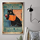 That's What I Do - I Read Books I Drink Wine And I Know