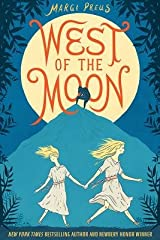 West of the Moon[WEST OF THE MOON][Hardcover] Hardcover