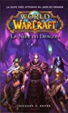 WORLD OF WARCRAFT - LA NUIT DU DRAGON - Panini - 07/11/2012