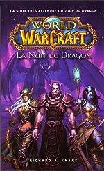WORLD OF WARCRAFT - LA NUIT DU DRAGON de Richard A. Knaak