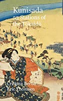 Kunisada 53 Stations of the Tōkaidō: Hardcover