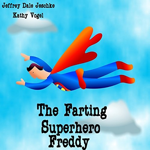 The Farting Superhero Freddy cover art