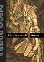 Diego Rivera: Illustrious Words 1886-1921, Volume I