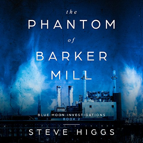 The Phantom of Barker Mill audiobook cover art
